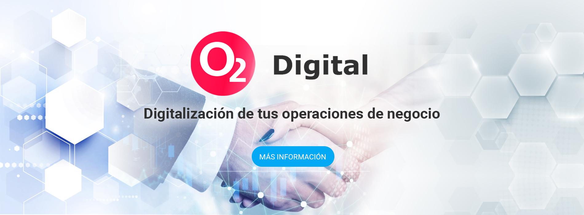 O2 Digital - Digitalización procesos de negocio